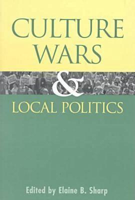 Culture Wars and Local Politics