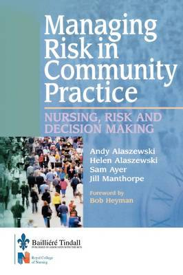 Managing Risk in Community Practice: Nursing, Risk and Decision Making