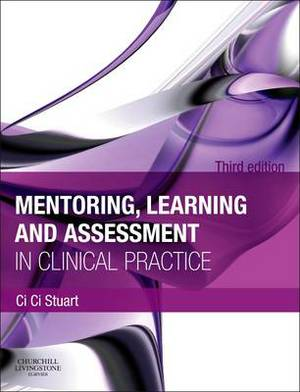 Mentoring, Learning and Assessment in Clinical Practice 3e