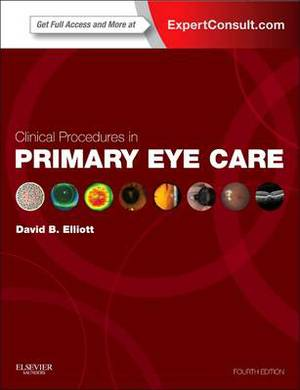 Clinical Procedures in Primary Eye Care: Expert Consult 4e