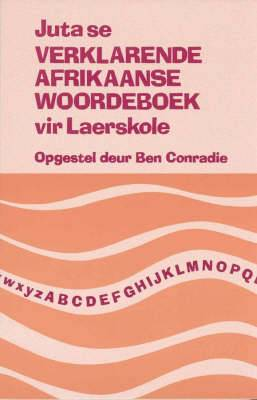 Juta se verklarende Afrikaanse woordeboek vir laerskole: Gr 7 - 9