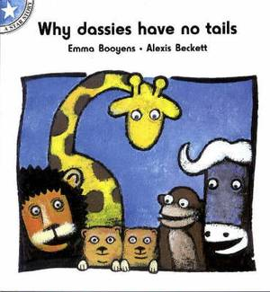 Why dassies have no tails: Level 7: Gr 2: Reader