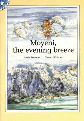 Moyeni, the evening breeze: Level 8: Gr 2: Reader