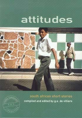Attitudes short story anthology: Gr 10 - 12