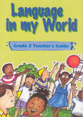 Language in my world: Gr 2: Teacher's guide