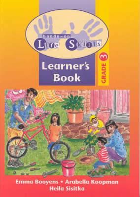 Hands-on life skills: Gr 3: Learner's book