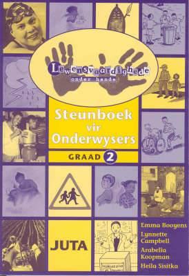 Lewensvaardighede onder hande: Gr 2: Onderwysersgids