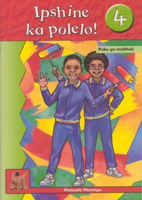 Ipshine ka polelo!: Gr 4: Learner's book