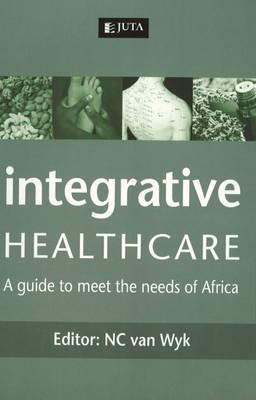Integrative healthcare: A guide to meet the needs of Africa