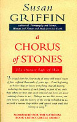 A Chorus of Stones: Private Life of War