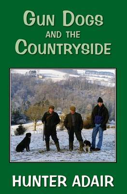 Gun Dogs and the Countryside