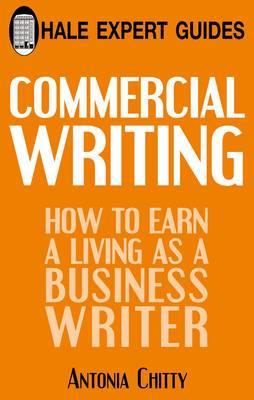Commercial Writing: How to Earn a Living as a Business Writer