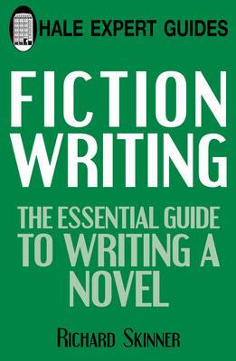 Fiction Writing: The Expert Guide