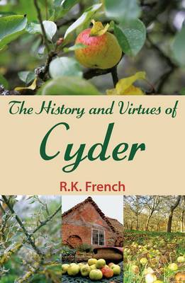 The History and Virtues of Cyder