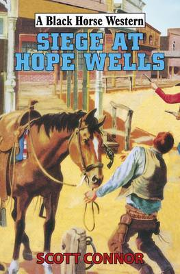 Siege at Hope Wells