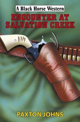 Encounter at Salvation Creek