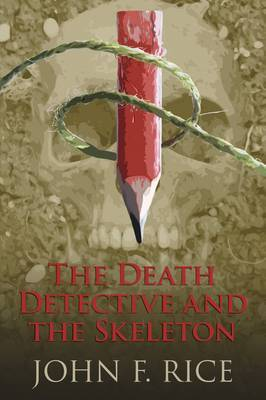 The Death Detective and the Skeleton