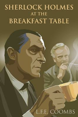 Sherlock Holmes at the Breakfast Table