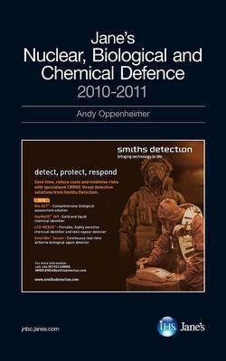 Jane's Nuclear, Biological and Chemical Defence Systems: 2010/2011