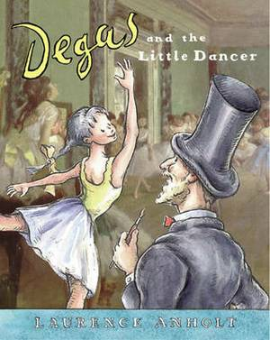 Degas and the Little Dancer: Degas and the Little Dancer Big Book