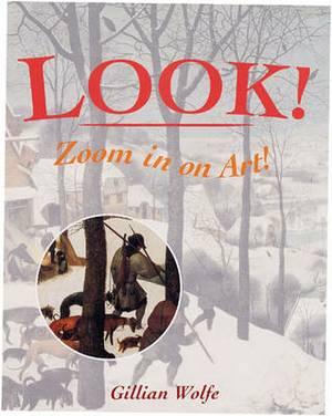 Look!: Zoom in on Art