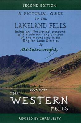 The Western Fells: Pictorial Guides to the Lakeland Fells  (Lake District & Cumbria): Book 7