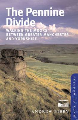 The Pennine Divide: Walking the Moors Between Greater Manchester and Yorkshire: No. 3