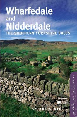 Wharfedale and Nidderdale: The Southern Yorkshire Dales: No. 6