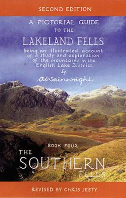 The Southern Fells: Pictorial Guides to the Lakeland Fells Book 4 (Lake District & Cumbria)