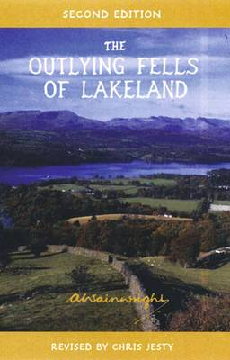 The Outlying Fells of Lakeland: Pictorial Guides to the Lakeland Fells (Lake District & Cumbria)