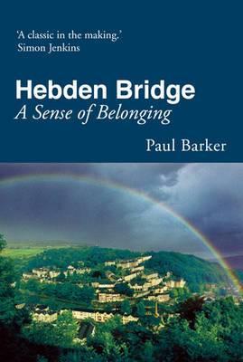 Hebden Bridge: A Sense of Belonging