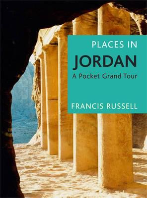 Places in Jordan: A Pocket Grand Tour