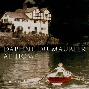 Daphne Du Maurier at Home