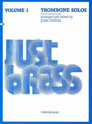 Just Brass Trombone Solos Volume 1
