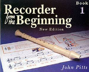 Recorder from the Beginning: Pupil's Bk. 1