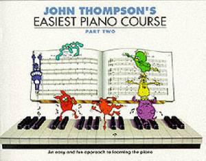 John Thompson's Easiest Piano Course: Pt. 2