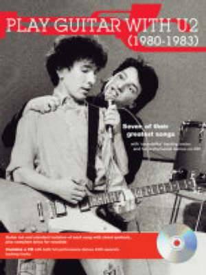 Play Guitar with U2: 1980 - 1983