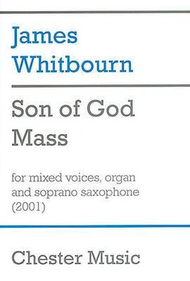 James Whitbourn: Son of God Mass
