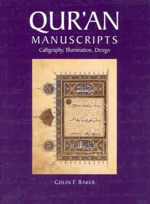 Qur'an Manuscripts: Calligraphy, Illumination, Design