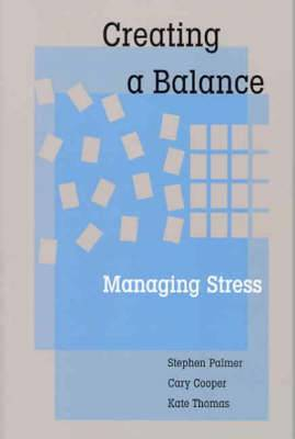 Creating a Balance: Managing Stress