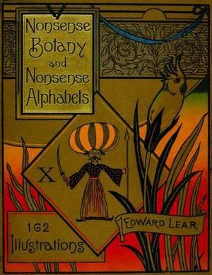 Nonsense Botany and Nonsense Alphabets