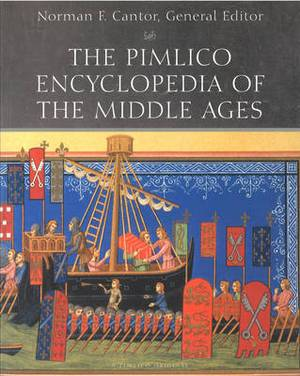 The Pimlico Encyclopedia of the Middle Ages