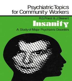 Insanity: A Study of Major Psychiatric Disorders