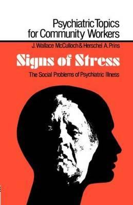 Signs of Stress: The Social Problems of Psychiatric Illness