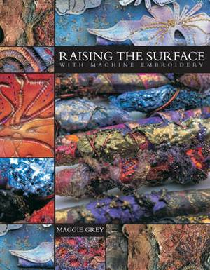 Raising The Surface Machine Embroidery