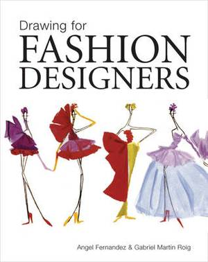 Drawing for Fashion Designers