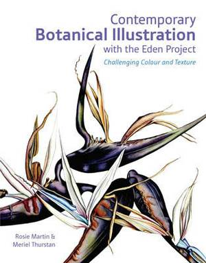 Contemporary Botanical Illustration with the Eden Project: Challenging C