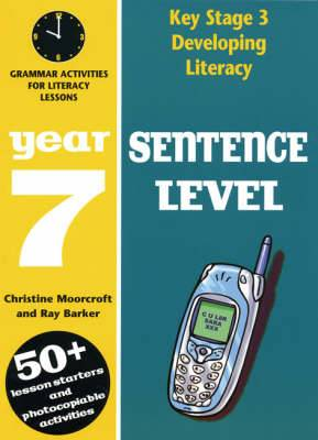 Sentence Level: Year 7: Grammar Activities for Literacy Lessons