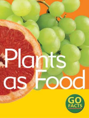 Plants as Food