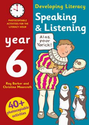 Speaking and Listening: Year 6: Photocopiable Activities for the Literacy Hour
